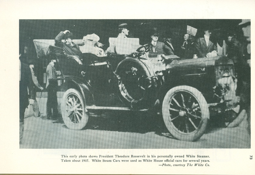 White Steam Car, President Roosevelt, From Floyd Clymer's Steam Car Scrapbook, page 73.  Souce: The White Company